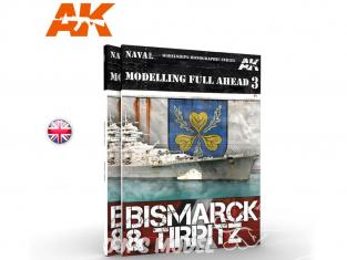 Ak interactive livre AK249 Modelling Full AHEAD 3 Bismarck & Tirpitz en Anglais