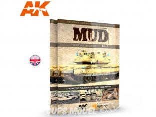 Ak Interactive livre Rust N'Dust Series 1 AK253 Boue - Mud en Anglais