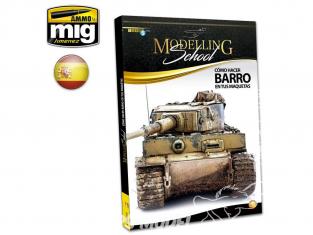 MIG Librairie 6211 Modelling School - Comment réaliser de la boue sur vos maquettes en Espagnol