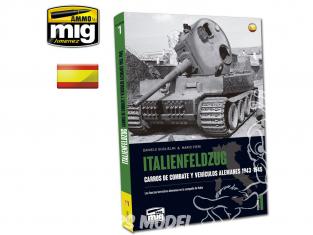 MIG Librairie 6262 ITALIENFELDZUG - Chars et véhicules Allemands 1943 - 1945 Vol.1 en Castellano