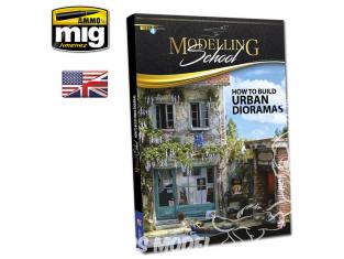 MIG Librairie 6215 Modelling School - Comment construire des dioramas urbains en Anglais