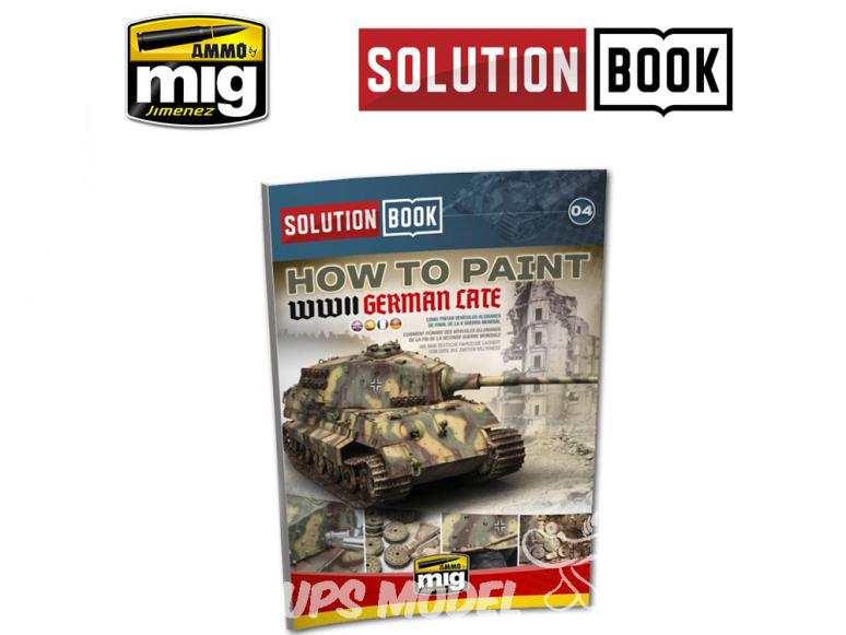 MIG Librairie 6503 Solution Book - Comment peindre véhicules Allemand fin de Guerre WWII en Français (Multilangues)