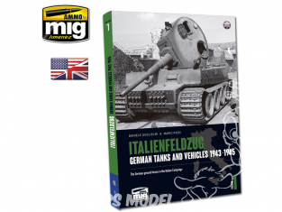 MIG Librairie 6261 ITALIENFELDZUG - Chars et véhicules Allemands 1943 - 1945 Vol.1 en Anglais