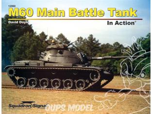 Librairie Squadron 12060 M60 Main Battle Tank In Action (SC)