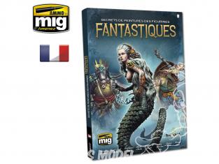 MIG librairie 6127 Secrets de peinture des figurines fantastiques en Français