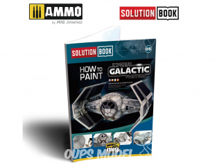 MIG Librairie 6520 Solution Book - Comment peindreImperial Galactics Fighter en Français (Multilangues)