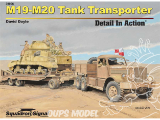 Librairie Squadron 39006 M19-M20 Tank Transporter Detail in Action