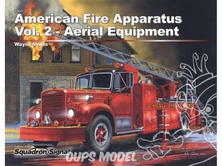 Librairie Squadron 6402 American Fire Apparatus: Volume 2 Aerial Equipment