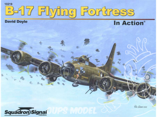 Librairie Squadron 10219 B-17 Flying Fortress in Action