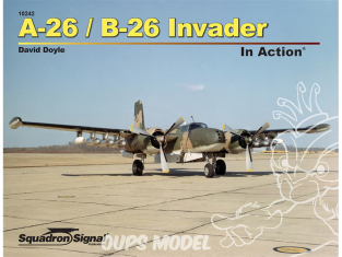 Librairie Squadron 10242 A-26/B-26 Invader In Action