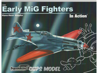 Librairie Squadron 1204 Early MiG Fighters in Action