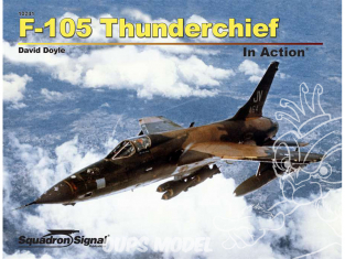 Librairie Squadron 10241 F-105 Thunderchief In Action