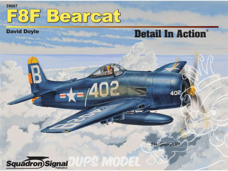 Librairie Squadron 39007 F8F Bearcat Detail in Action