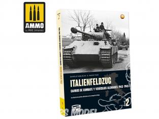 MIG Librairie 6264 ITALIENFELDZUG - Chars et véhicules Allemands 1943 - 1945 Vol.2 en Castellano