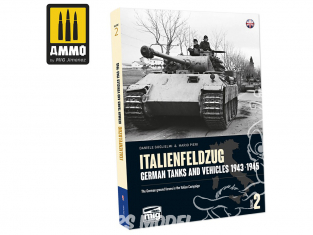 MIG Librairie 6263 ITALIENFELDZUG - Chars et véhicules Allemands 1943 - 1945 Vol.2 en Anglais