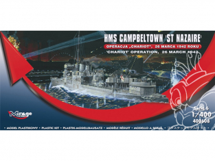 Mirage maquette Bateau 400608 HMS Campbeltown Operation CHARIOT ST NAZAIRE 26 Mars 1942 1/400