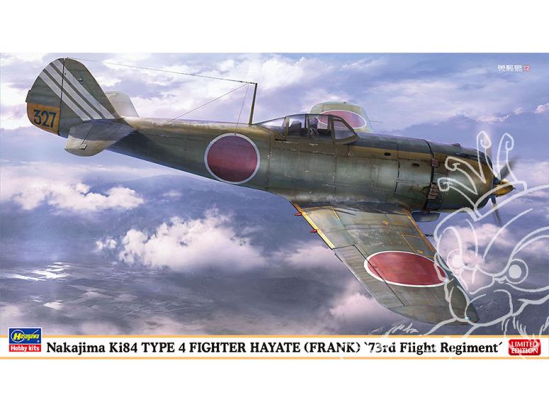 Hasegawa maquette avion 07501 Nakajima Ki-84 Type 4 Fighter HAYATE (Franck) 73rd Squadron 1/48